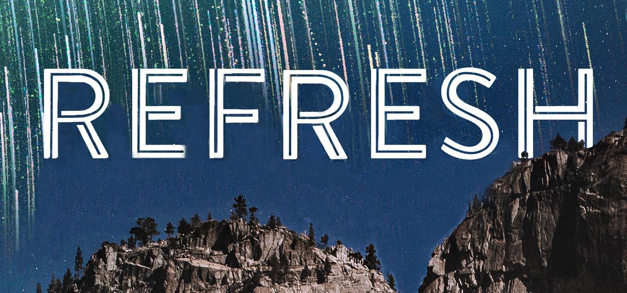Refresh Sermon Series