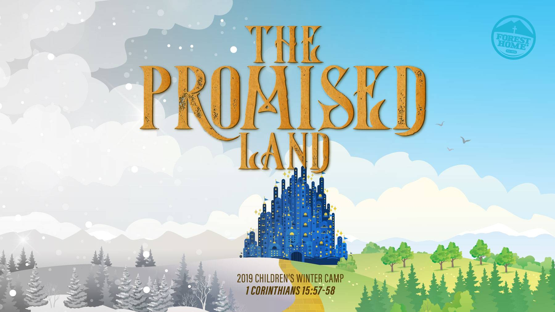 The Promised Land Winter Camp for Children in January 2019